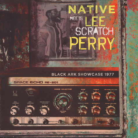 Native Meets Lee Perry - Black Ark Showcase 1977