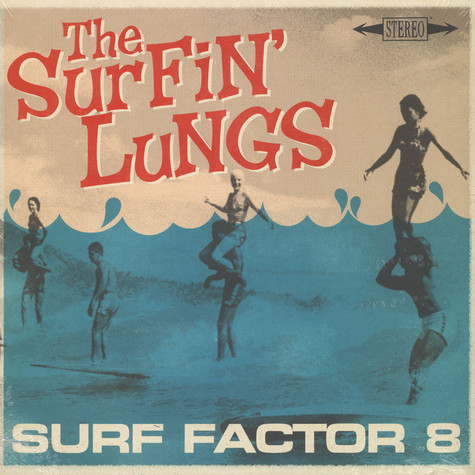 Surfin' Lungs - Surf Factor 8