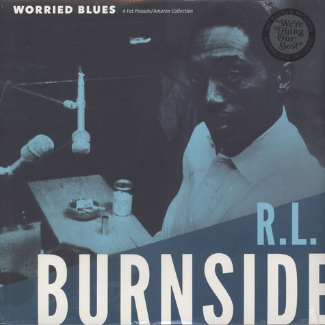 R.L. Burnside - Worried Blues