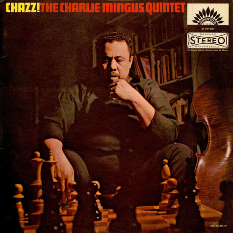 Charles Mingus Quintet, The - Chazz!