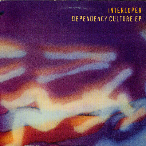 Interloper - Dependency Culture EP