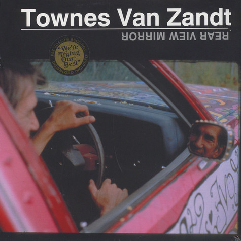 Townes Van Zandt - Rear View Mirror