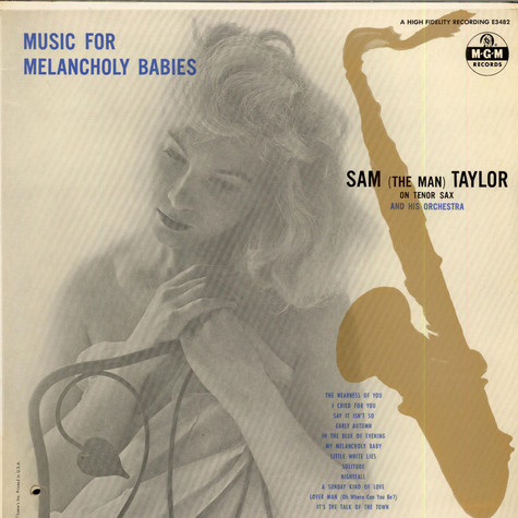 Sam Taylor And His Orchestra - Music For Melancholy Babies