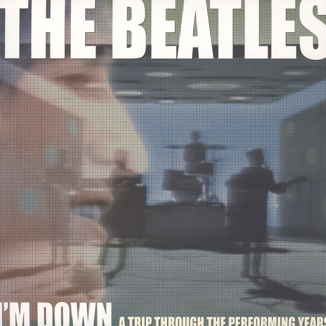 Beatles, The - I'm Down