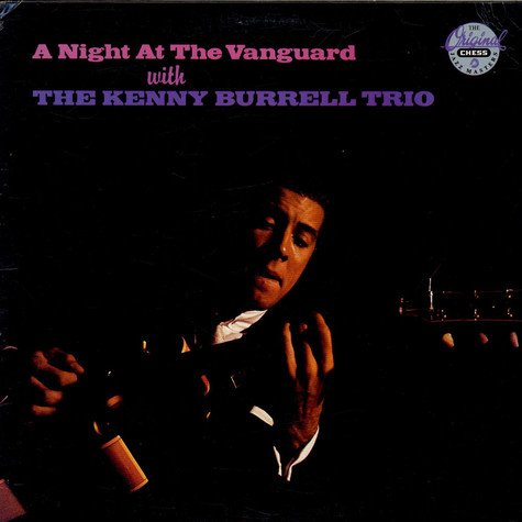 The Kenny Burrell Trio - A Night At The Vanguard