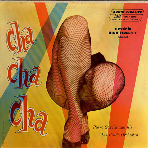 Pedro Garcia And His Del Prado Orchestra - Cha Cha Cha Vol. 1