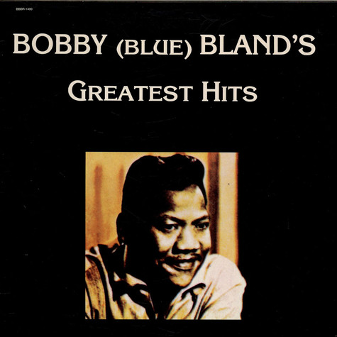 Bobby (Blue) Bland - Greatest Hits