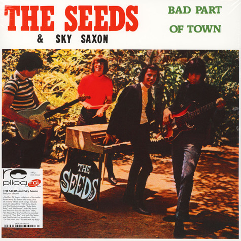 Seeds, The & Sky Saxon - Bad Part Of Town