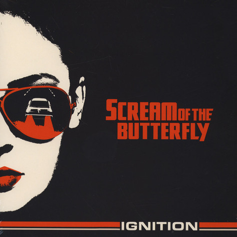 Scream Of The Butterfly - Ignition