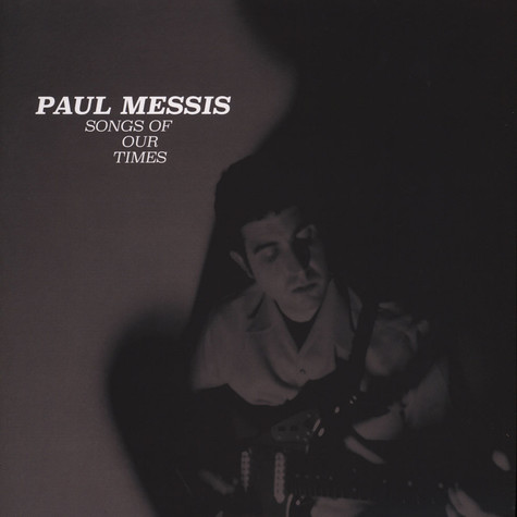 Paul Messis - Songs Of Our Times Black Vinyl Edition