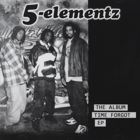 5 Elementz - The Album Time Forgot EP