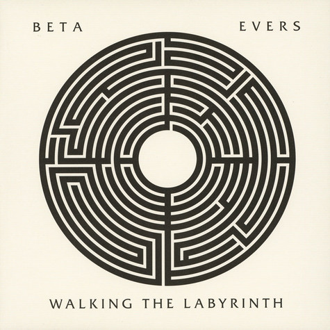 Beta Evers - Walking The Labyrinth