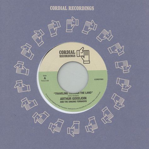 Arthur Goodjoin & The Singing Tornados - Traveling Through The Land / Stop This Fussing