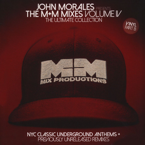 John Morales - The M+M Mixes 4 (Part B)