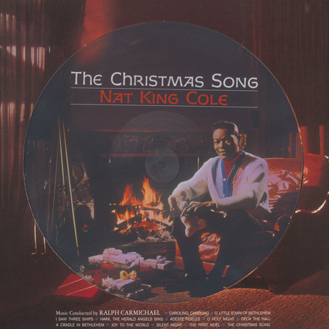 Nat King Cole - The Christmas Songs Picture Disc Edition