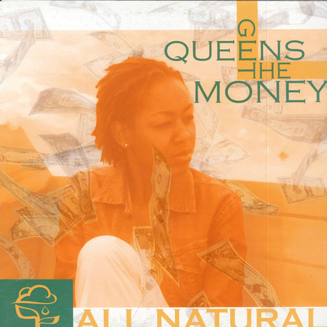 All Natural - Queens Get The Money