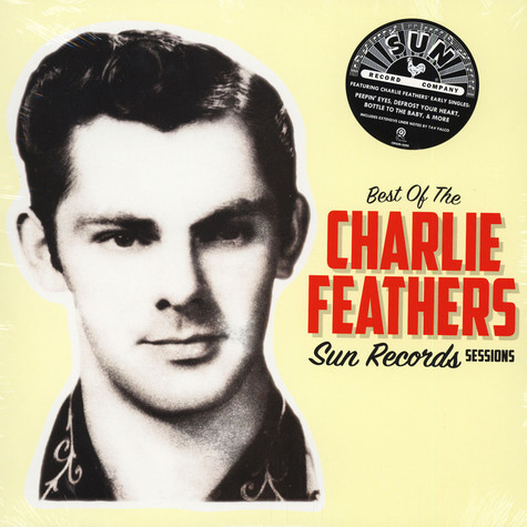 Charlie Feathers - Best Of Sun Records Sessions