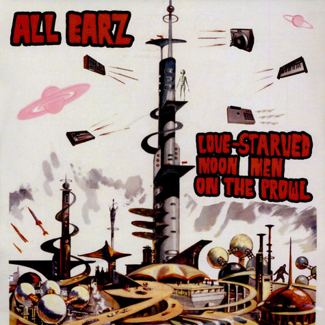 All Earz - Love-Starved Moon Men On The Prowl