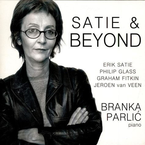 Branka Parlic - Satie & Beyond