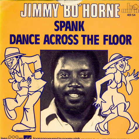 Jimmy Bo Horne - Spank / Dance Across The Floor