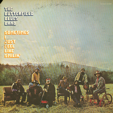 Paul Butterfield Blues Band, The - Sometimes I Just Feel Like Smilin'
