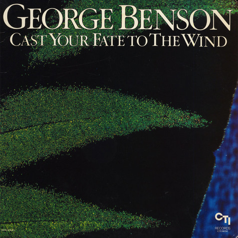 George Benson - Cast Your Fate To The Wind