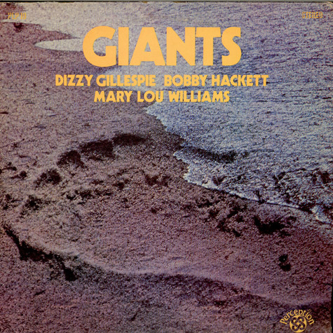 Dizzy Gillespie / Bobby Hackett / Mary Lou Williams / Grady Tate / George Duvivier - Giants