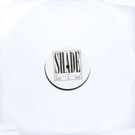 Shade - Kiss! & Run!