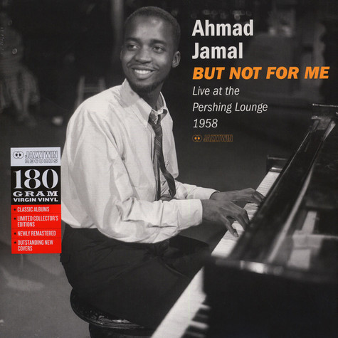 Ahmad Jamal - But Not For Me - Live At The Pershing Lounge 1958