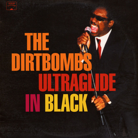 Dirtbombs, The - Ultraglide In Black