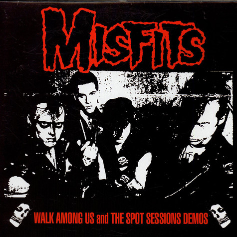 Misfits - Walk Among Us And The Spot Sessions Demos