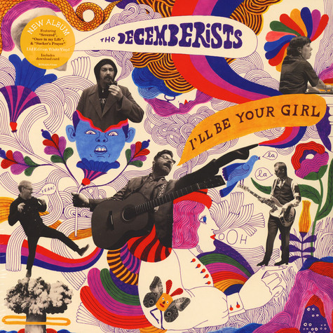 Decemberists, The - I'll Be Your Girl Colored Vinyl Edition