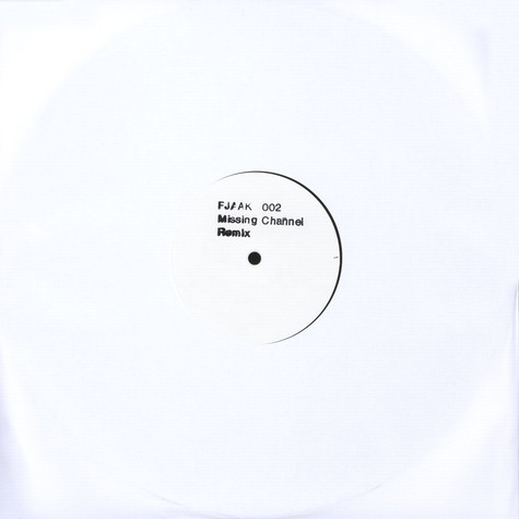 FJAAK X Missing Channel (Robert Hood & Claude Young) - FJAAK 002