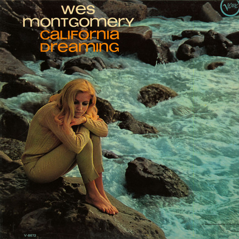 Wes Montgomery - California Dreaming