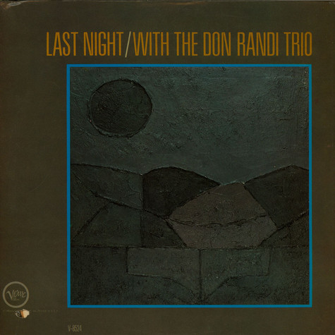 Don Randi Trio - Last Night / With The Don Randi Trio
