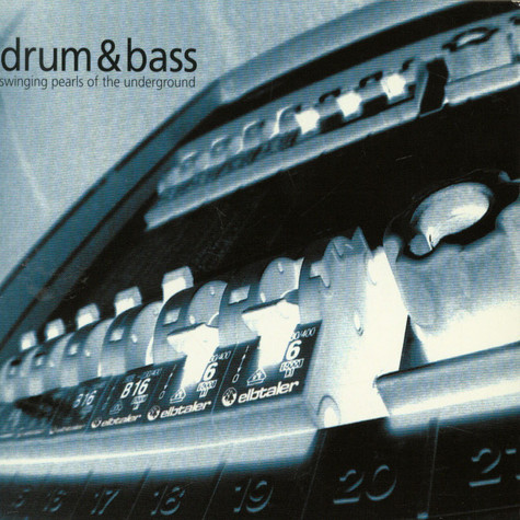 V.A. - Drum & Bass - Swinging Pearls Of The Underground