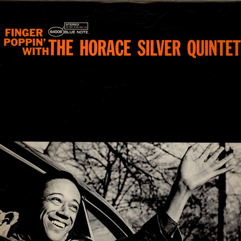 The Horace Silver Quintet - Finger Poppin' With The Horace Silver Quintet