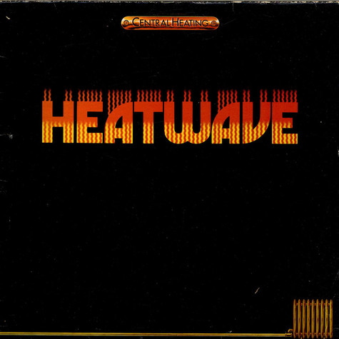 Heatwave - Central Heating