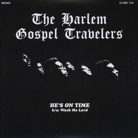 Harlem Gospel Travellers, The - He's On Time / Wash Me, Lord Clear Vinyl Edition