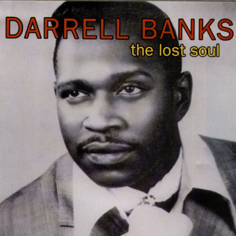 Darrell Banks - The Lost Soul