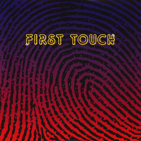 First Touch - First Touch