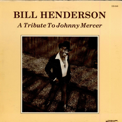 Bill Henderson - A Tribute To Johnny Mercer