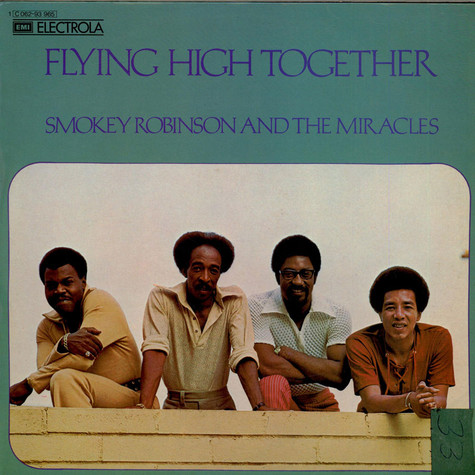 Smokey Robinson And The Miracles - Flying High Together