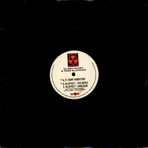 DJ Red Alert & Mike Slammer - F*ckin' Hardcore / In Effect (Remixes)