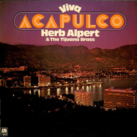 Herb Alpert & The Tijuana Brass - Viva Acapulco