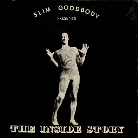 Slim Goodbody - The Inside Story