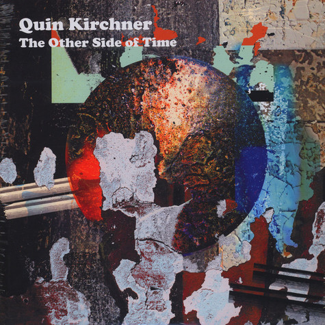 Quin Kirchner - The Other Side Of Time