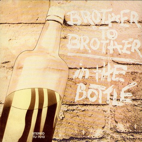 Brother To Brother - In The Bottle