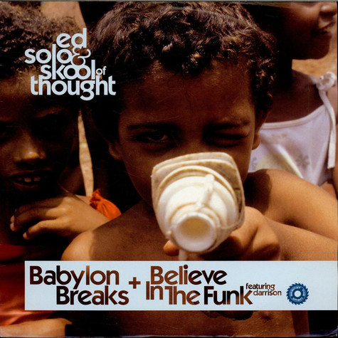 Ed Solo & Skool Of Thought - Babylon Breaks