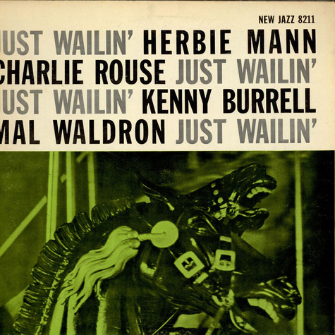 Herbie Mann Charlie Rouse Kenny Burrel lMal Waldron - Just Wailin'